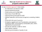 how can health service delivery programs address gbv