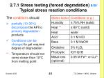 2 7 1 stress testing forced degradation 8 50 typical stress reaction conditions