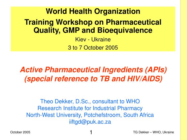 active pharmaceutical ingredients apis special reference to tb and hiv aids n.