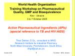 active pharmaceutical ingredients apis special reference to tb and hiv aids