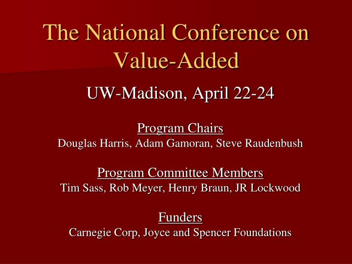 the national conference on value added n.