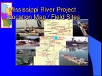 mississippi river project location map field sites