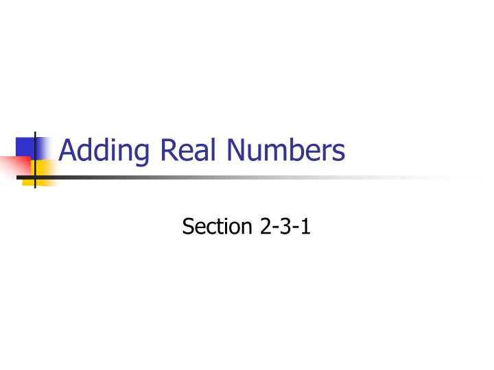 adding real numbers n.
