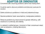 adaptor or innovator