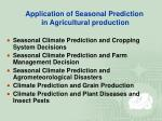 application of seasonal prediction in agricultural production