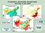 precipitation abnormality drought index from sep to oct 2004