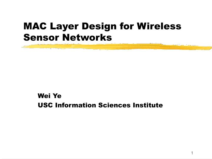 mac layer design for wireless sensor networks n.