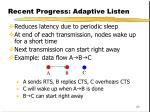 recent progress adaptive listen
