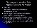challenges in variable rate application using ag aircraft