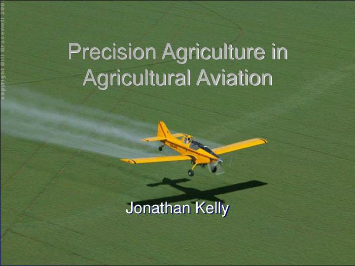 precision agriculture in agricultural aviation n.