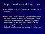 approximation and response