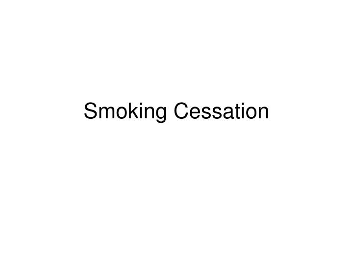 smoking cessation n.