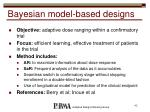 bayesian model based designs