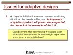 issues for adaptive designs1