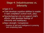 stage 4 industriousness vs inferiority