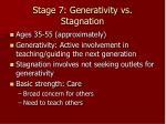 stage 7 generativity vs stagnation