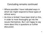 concluding remarks continued2
