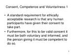 consent competence and voluntariness 1
