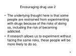 encouraging drug use 2