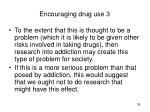 encouraging drug use 3
