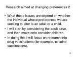 research aimed at changing preferences 2