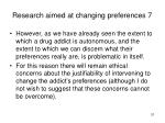 research aimed at changing preferences 7