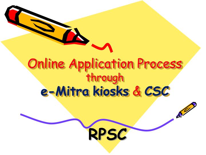 online application process through e mitra kiosks csc n.