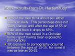 some results from dr hart s study