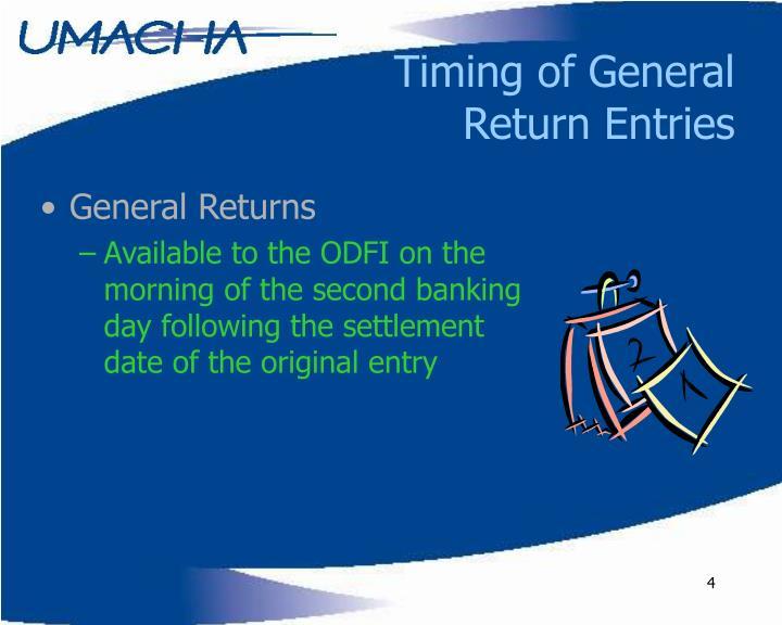 Timing of General