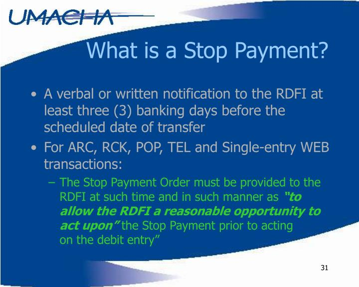 What is a Stop Payment?