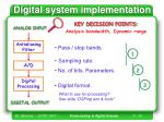 digital system implementation