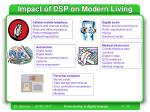 impact of dsp on modern living