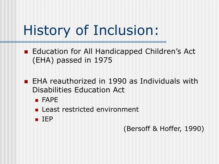 History of inclusion