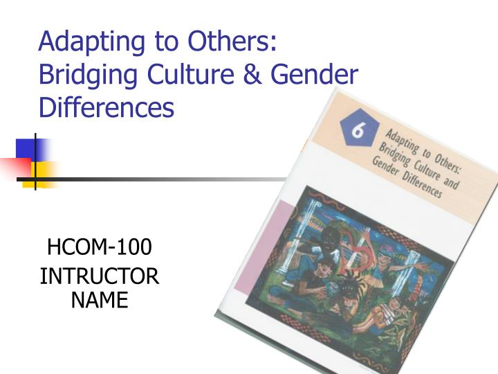 adapting to others bridging culture gender differences n.