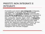 prestiti non integrati e integrati