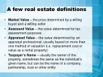 a few real estate definitions