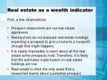 real estate as a wealth indicator