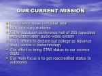 our current mission