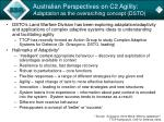 australian perspectives on c2 agility adaptation as the overarching concept dsto