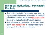 biological motivation 2 punctuated equilbria
