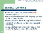 explicit 2 crowding