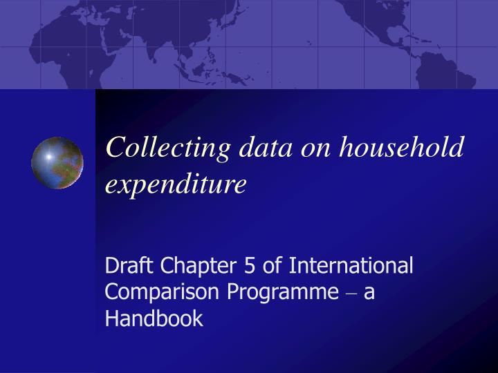 collecting data on household expenditure n.
