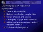 collecting data on household expenditure13