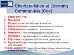 characteristics of learning communities cox