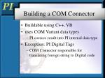 building a com connector3