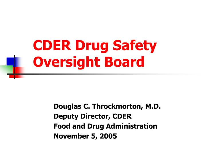 cder drug safety oversight board n.