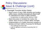 policy discussions issue challenge cont