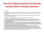 how get pregnant quickly and naturally and give birth to healthy children