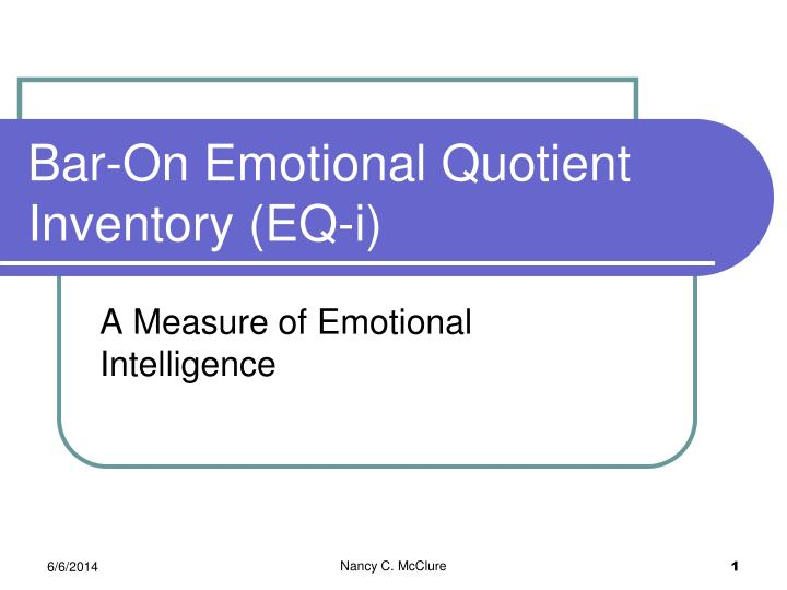 bar on emotional quotient inventory eq i n.