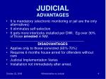 judicial advantages